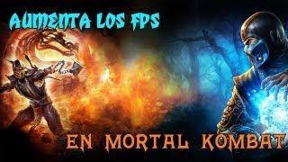 Tutorial | Aumenta los FPS en Mortal Kombat