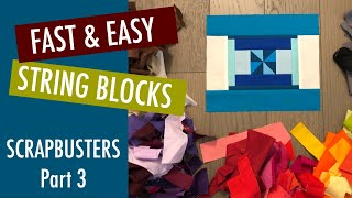 HOW TO USE YOUR SCRAPS - 6 FAST & EASY QUILT BLOCKS - QUILT TUTORIAL