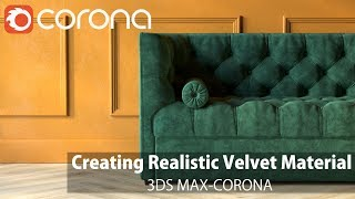 Gambar cover 3ds Max Corona-Creating Realistic Velvet Material (with lighting)