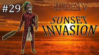 Europa Universalis IV - Aztec - EU4 Achievement Sunset Invasion - Part 29