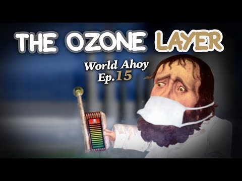 "WORLD AHOY Animation Series Ep.15  ""The Ozone Layer"""