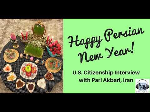 2018 Spring U S  Citizenship Interview with Pari Akbari, Iran