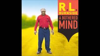 RL Burnside - Someday baby feat Lyrics Born