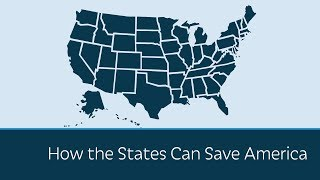 How the States Can Save America thumbnail