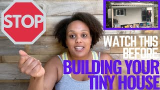 Stop! Don't Build A Tiny House Until You Watch This!