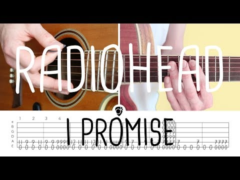 How to play I promise Radiohead | Guitar Lesson & Songsheet