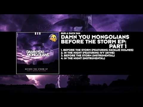 Damn You Mongolians featuring Natalie Holmes - Before The Storm