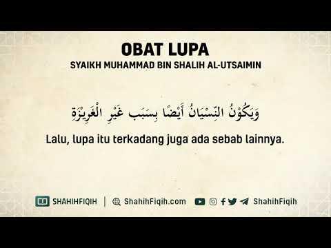 Obat Lupa - Syaikh Muhammad Bin Shalih Al Utsaimin