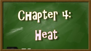 Chapter 4 Heat - Concept Map