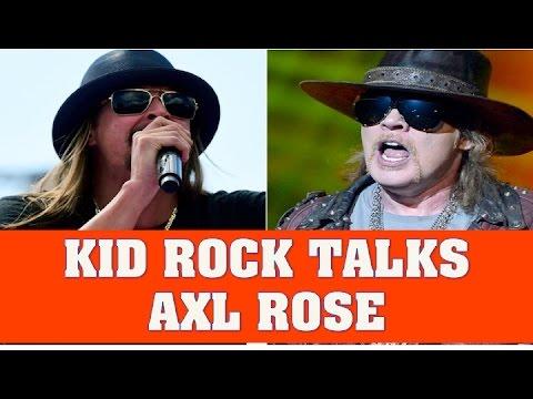 guns-n'-roses-news:-kid-rock-talks-axl-rose-&-tells-a-funny-axl-story
