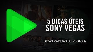 Baixar 5 DICAS ÚTEIS de SONY VEGAS - Edição de vídeo