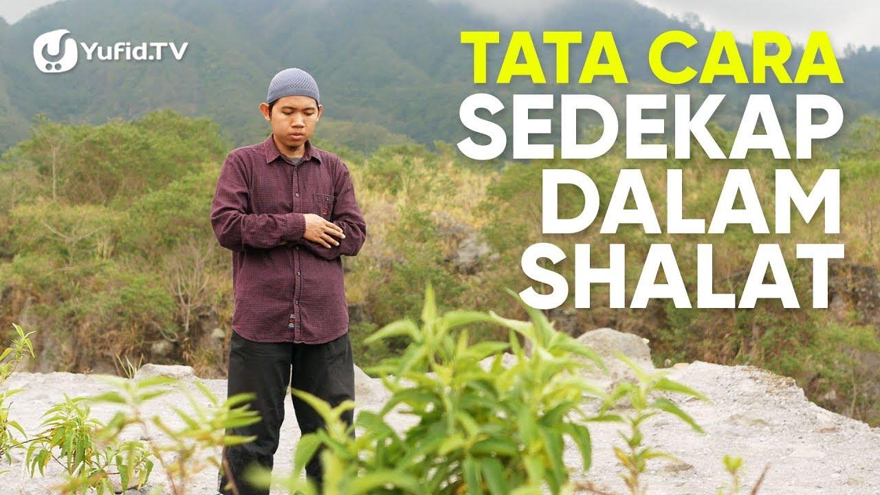 Tata Cara Sholat yang Benar Sesuai Sunnah LENGKAP: Tata ...