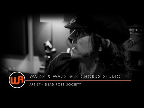 [ Warm Audio ] WA-47 & WA73 - 3 Chords Studio - Dead Poet Society