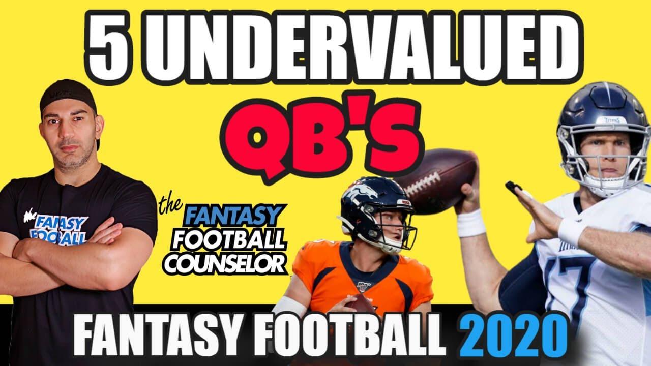 Fantasy Football QB's 2020 - 5 Undervalued Quarterbacks