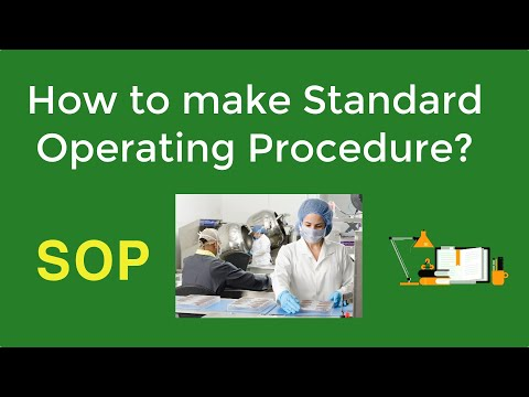 How To Make STANDARD OPERATING PROCEDURES?