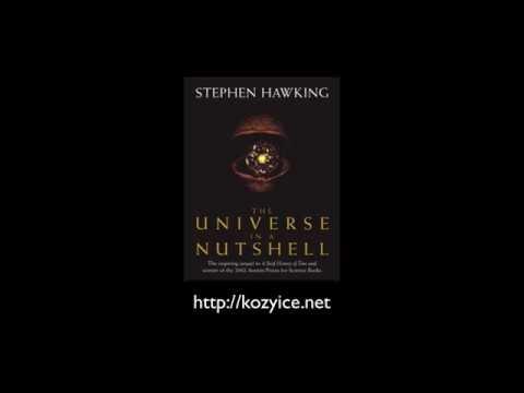 Vũ trụ trong vỏ hạt dẻ #01 - The Universe in a Nutshell #01 (Stephen Hawking)