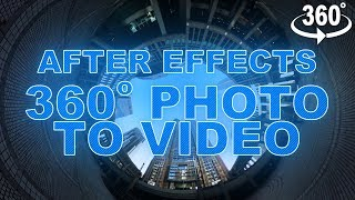 After Effects Tutorial: Create A Video From A 360 Photo (No Third Party Plugins Required)