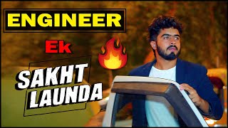 ENGINEER Ek SAKHT LAUNDA || HALF ENGINEER ||