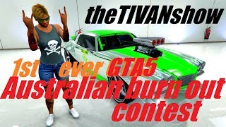 1st EVER GTA 5 Australian BURN OUT contest / muscle car mayhem w/ TIVAN - Saturday night live
