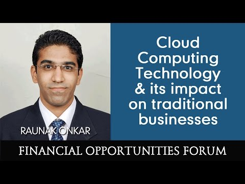 Cloud Computing Technology & its impact on traditional businesses