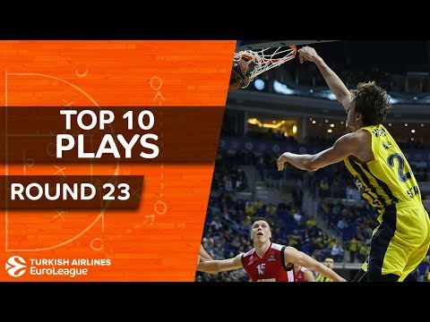 Top 10 Plays  - Turkish Airlines EuroLeague Regular Season Round 23