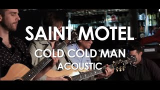 Saint Motel - Cold Cold Man - Acoustic [ Live in Paris ]