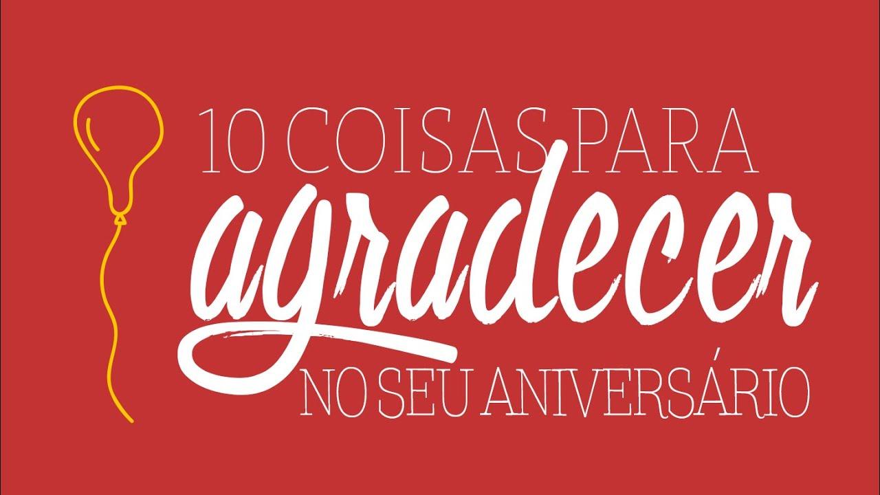 Mensagem De Aniversario De Um Ano Para Filho: 10 Coisas Para Agradecer No Seu Aniversário