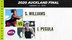 Serena Williams vs. Jessica Pegula | 2020 Auckland Open Final | WTA Highlights