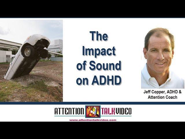 ADHD Insight: Managing Sound
