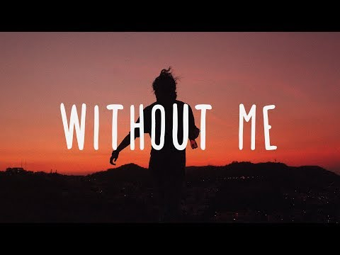 Halsey ~ Without Me (Lyrics)