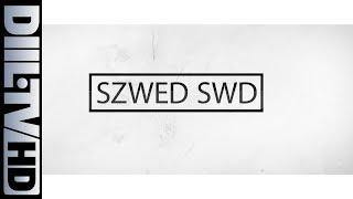 ZIN XX HG: Szwed SWD [DIIL.TV]