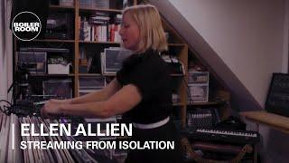 Ellen Allien | Boiler Room: Streaming From Isolation