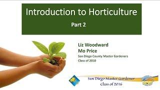 Video Introduction To Horticulture Part 2 download MP3, 3GP, MP4, WEBM, AVI, FLV April 2018