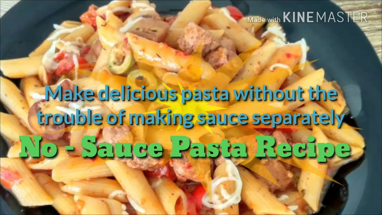 How to make a good pasta without sauce