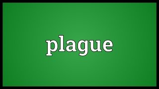 Plague Meaning