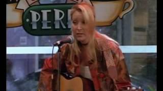 Friends- Phoebe Sings