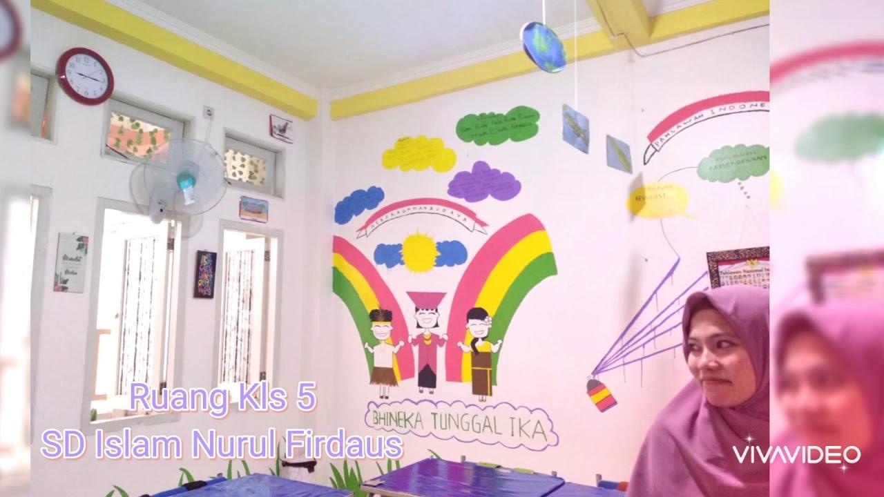Ruang Kls 5 SD Islam Nurul Firdaus Puri Idaman Bintara ...