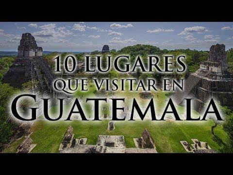 10 lugares que visitar en Guatemala - Guías