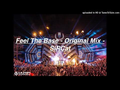 Feel The Bass - Original Track - SiRCat