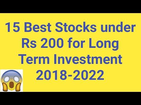 Best Long Term Stocks 2019 15 Best Stocks under Rs 200 for Long Term Investment 2019 2022