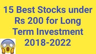 15 Best Stocks under Rs 200 for Long Term Investment 2019-2022 | Multibagger Stocks 2019