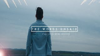 the words unsaid a short film my rode reel 2015 entry