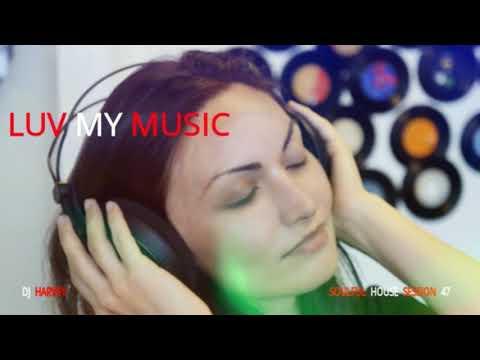 LUV MY MUSIC                             SOULFUL HOUSE MIX 47