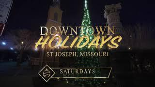 Downtown Holidays - St Joseph Missouri 2020