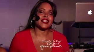 """Cherish The Day"" [TDK Band] Featuring: KimmieB"