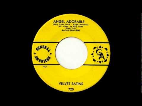 Velvet Satins - Angel Adorable - 1965  45- General American 720..wmv