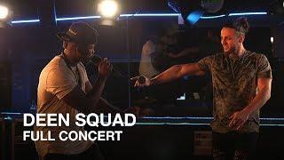 deen squad full concert