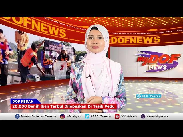 Sari Berita Utama #myDOF News 16 November - 22 November 2019