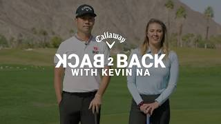 BACK 2 BACK - Walk It In with Kevin Na and Amanda Balionis