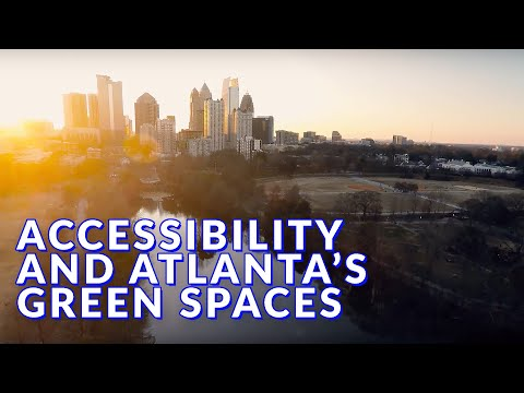 Accessibility and Atlanta's Green Spaces
